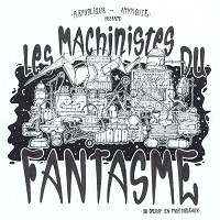 Les machinistes du fantasme