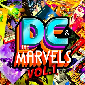 "Premier album ""DC & The Marvels"""